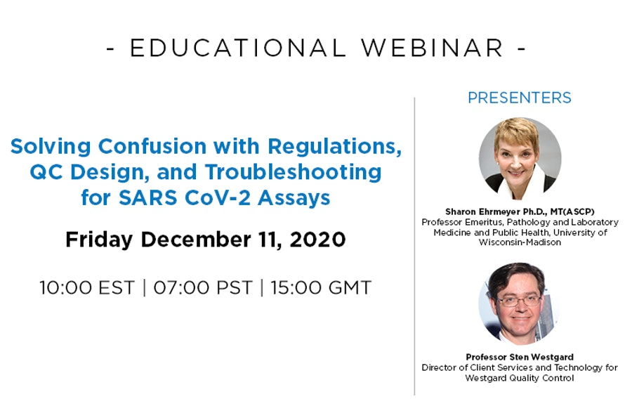 Solving Confusion with Regulations, QC Design, and Troubleshooting for SARS CoV-2  Assays