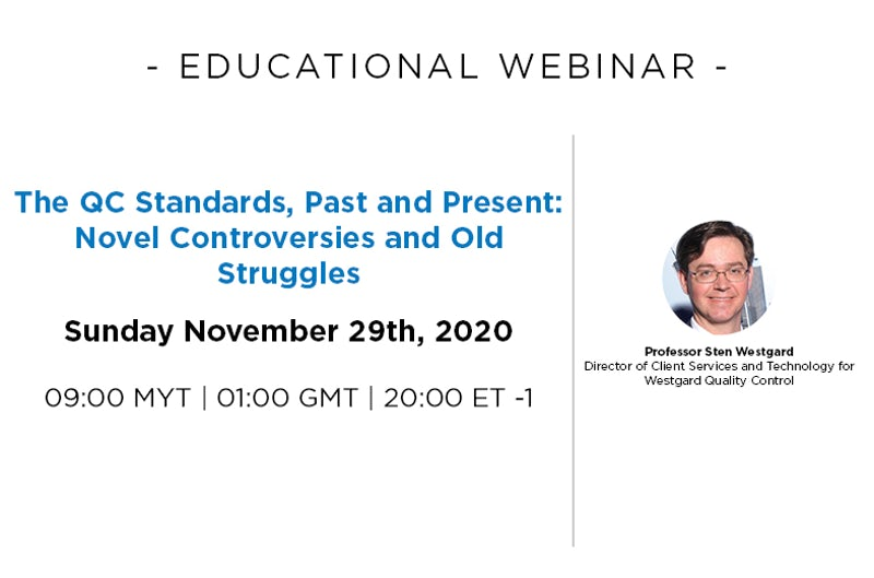 Educational Webinar: The QC Standards, Past and Present: Novel Controversies and Old Struggles